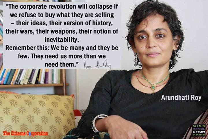 arundhati on the corporate revolution